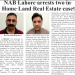 NAB Lahore arrests two in Home Land Real Estate case